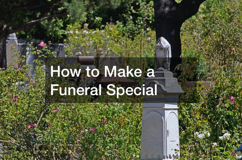 How to Make a Funeral Special