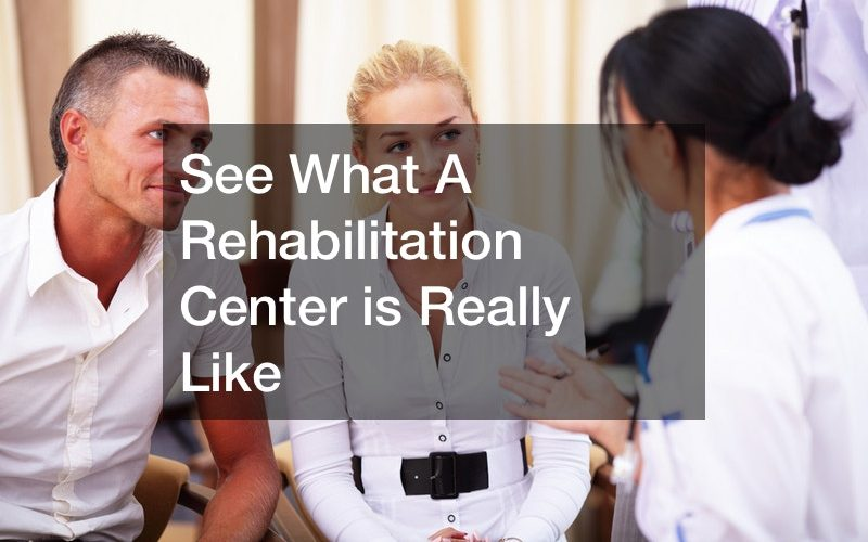 See What A Rehabilitation Center is Really Like