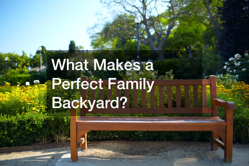 What Makes a Perfect Family Backyard?